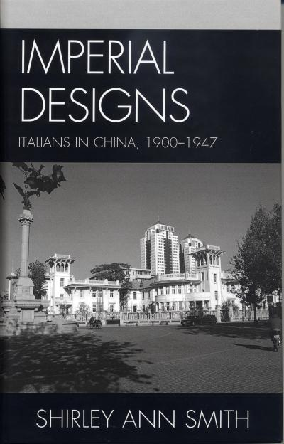 Shirley%20Smith%2C%20associate%20professor%20of%20Italian%2C%20is%20the%20author%20of%20Imperial%20Designs%3A%20%20Italians%20in%20China%2C%201900-1947%2C%20released%20in%20early%20March%20by%20the%20Fairleigh%20Dickinson%20University%20Press%20Series%20in%20Italian%20Studies.