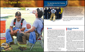 Smith, D.L. (2010). Fire Fighter Physiology. In: International Association of Fire Chiefs. Live Fire Training: Principles and Practice. Sudbury, MA: Jones & Bartlett Learning. 54-75.