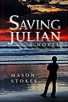 Saving Julian A Novel, cover image