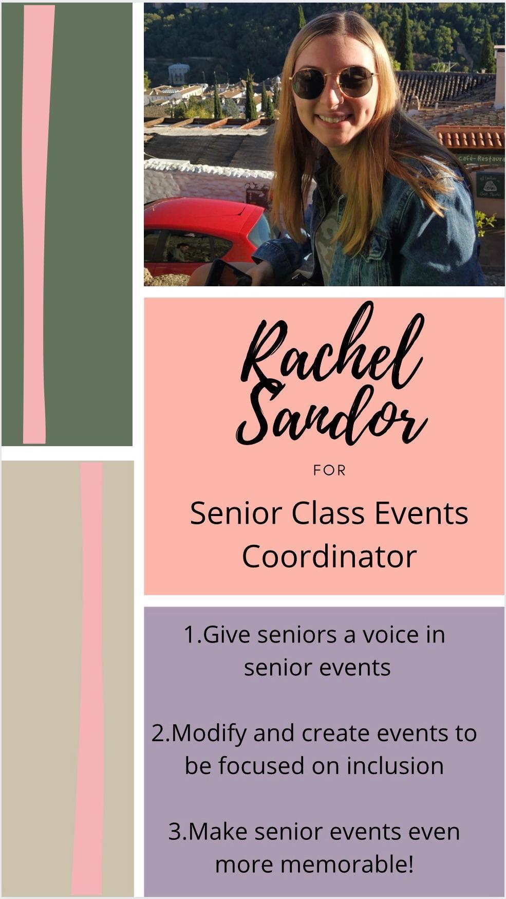 Rachel%20Sandor%20for%20Senior%20Class%20Events%20Coordinator