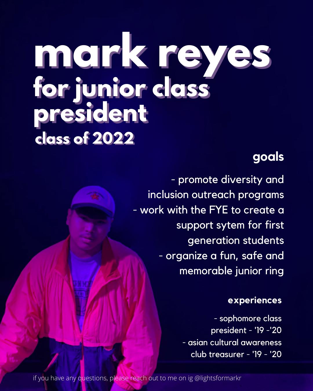 Mark%20Reyes%20for%20Junior%20Class%20President