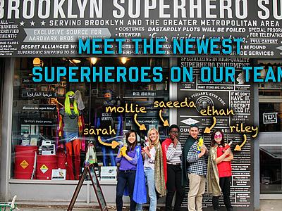 Mollie Welch '16, an American Studies major,  is participating in a unique internship with the Brooklyn Superhero Supply Company. Her work involves working with students ages 6-18 on writing skills---this summer she has helped students write their own screenplays, draft personal statements and generally help improve their writing through fun activities.