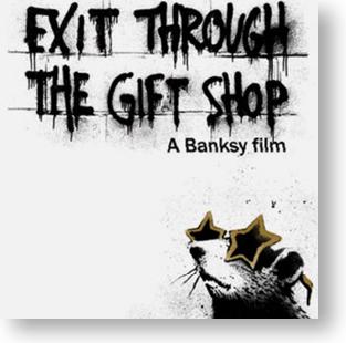 """Exit Through the Gift Shop"""