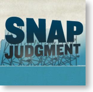 """""""Snap Judgement"""""""
