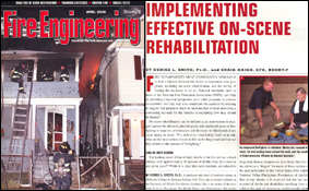 Smith, D.L. and Haigh, C. (2006). Implementing Effective On-Scene Rehabilitation. Fire Engineering, 159(4).