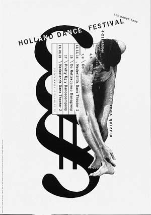 Holland Dance Festival ©1995 poster: Studio Dumbar/Bob van Dijk (1967) Den Haag client: Holland Dance Festival, Den Haag